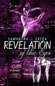 Revelation of blue Eyes (Revelation of Eyes 1)