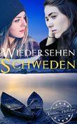 Wiedersehen in Schweden (Mittsommer in Schweden 1) (German Edition)