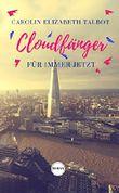Cloudfänger - Für immer jetzt