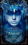 Unter den Augen Amgas: Im Herzen von Arjuna Lumen