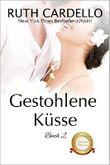 Gestohlene Küsse (Die Barrington-Milliardäre, Buch 2)