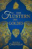 Das Flüstern des Goldes