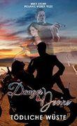 Danger & Desire: Tödliche Wüste