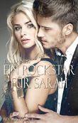 Ein Rockstar für Sarah (Rockromance 5)