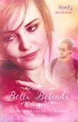 Bella Belinda: Liebe mich, wenn du kannst (Genussfaktor Liebe 3)