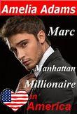 Marc - Manhattan Millionaire: Ein Millionär-Liebesroman aus New York (Love in America 3)