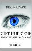 Gift und Gene: Ein Wettlauf um den Tod