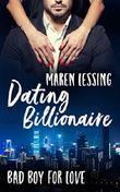 Dating Billionaire (Bad Boy For Love 1)