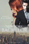 New York Bachelor: Wenn die Liebe im Weg ist (German Edition)