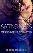 Satinshades: Verborgene Schatten