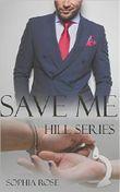 Save Me Hill Series: Gesamtausgabe