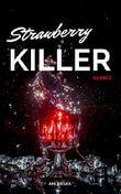 Strawberry Killer - Silence: Series 1