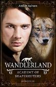 Wandlerland, Episode 24 - Fantasy-Serie (Academy of Shapeshifters)