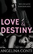 LOVE & DESTINY: Weil du mein Schicksal bist.