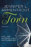 Torn - Eine Liebe zwischen Licht und Dunkelheit: Roman (Wicked-Trilogie 2)