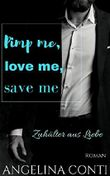 Pimp me, love me, save me: Zuhälter aus Liebe (GiB 3)