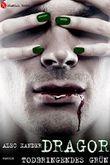 Dragor: Todbringendes Grün