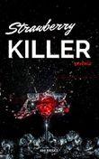 Strawberry Killer - Revenge: Series 2