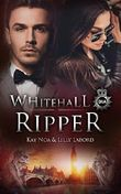 Whitehall Ripper: Mysteries carved in stone (Deutsch) (Whitehall Shadows 2)
