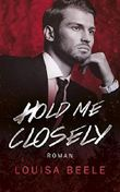 Hold me closely (Touch of Darkness 3)