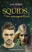 SQUIDS 2: Der verborgene Feind