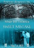Sweet Mistake (Rosevale Romance 6)