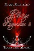 Blutige Legenden: Tiara der Macht (Bund der Enigma 2)
