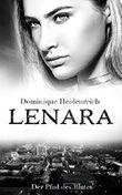 Lenara: Der Pfad des Blutes (Lenara Band 4)