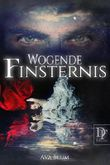 Wogende Finsternis