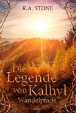 Wandelpfade: Die Legende von Kalhyl
