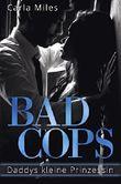 Bad Cops: Daddys kleine Prinzessin