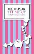 Fit me up: Katharinas Geschichte