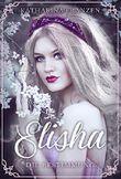 ELISHA: Die Bestimmung (Band 1)