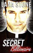 Secret Billionaire: Sündiges Verlangen