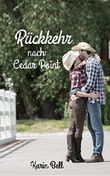 Rückkehr nach Cedar Point (Cedar Point Romance 2)