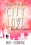 Wee City Love: Books'n'Scones (Wee-City-Love-Reihe 1)