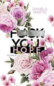 F you, Hope