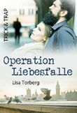 Trick & Trap: Operation Liebesfalle