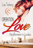 Operation Love: Herzflimmern in London
