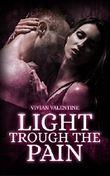 Light trough the Pain