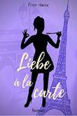 Liebe à la carte: Heiterer Liebesroman (Bandier 3)
