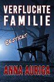 Verfluchte Familie: Erstickt