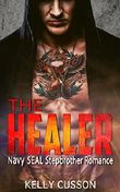 The Healer: Navy Seal Stepbrother Romance