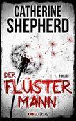 Der Flüstermann: Thriller (German Edition)