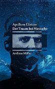 Apollons Ekstase: Der Traum bei Nietzsche