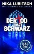 Der Tod trägt Schwarz: Blue Light Berlin-Krimi