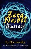 Zara Nesbit. Blutrabe: Mord, Magie und Mystery
