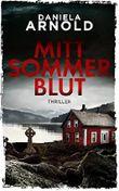 Mittsommerblut: Finnland-Thriller