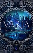 Varia: City of Magic
