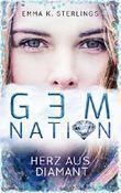 Gem Nation: Herz aus Diamant